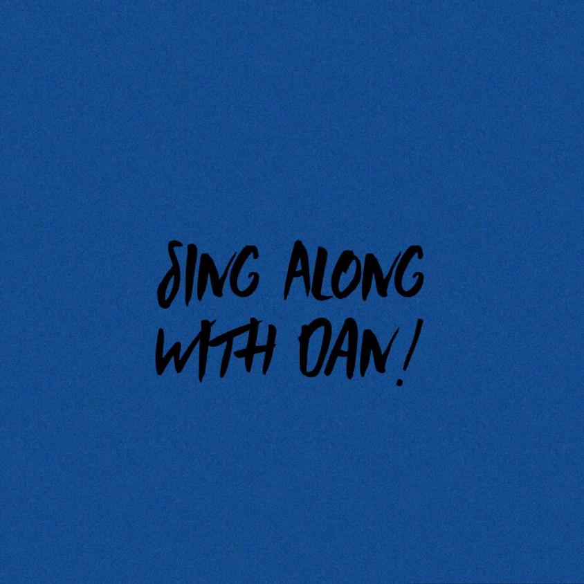 Sing Along with Dan!