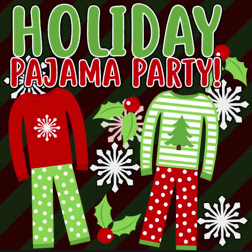 Holiday PJ Party!!!