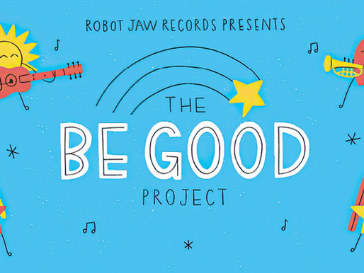 ALBUM FEATURE: The Be Good Project
