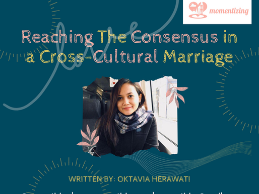 Reaching The Consensus in a Cross-Cultural Marriage