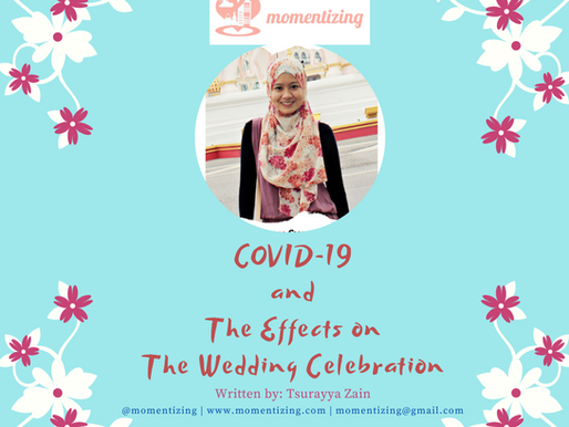 COVID-19 and The Effects on The Wedding Celebration