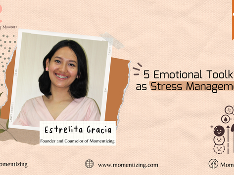 Leaving or Living: 5 Emotional Toolkits as Stress Management