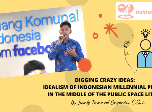 Digging Crazy Ideas: Idealism of Indonesian Millennial People in The Middle of Public Space Litter