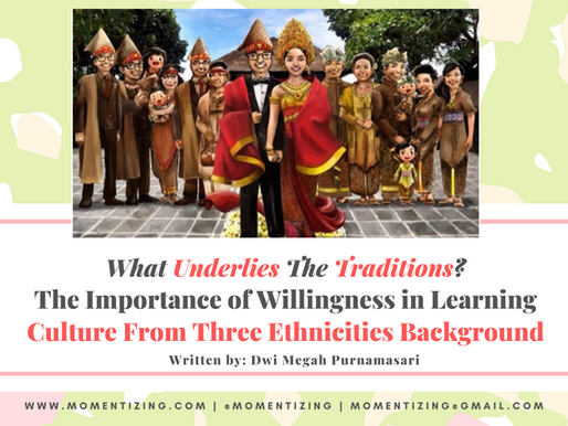 The Importance of Willingness in Learning Culture From Three Ethnicities Background