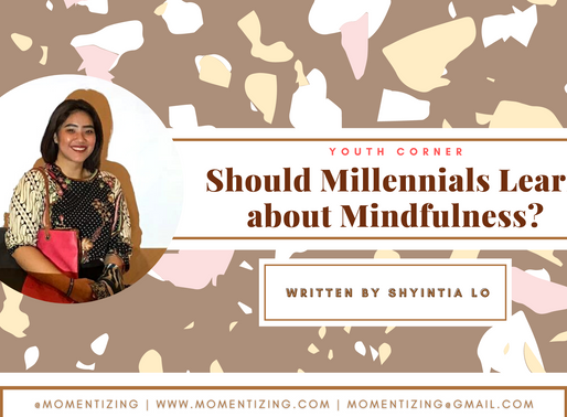 Should Millennials Learn about Mindfulness?