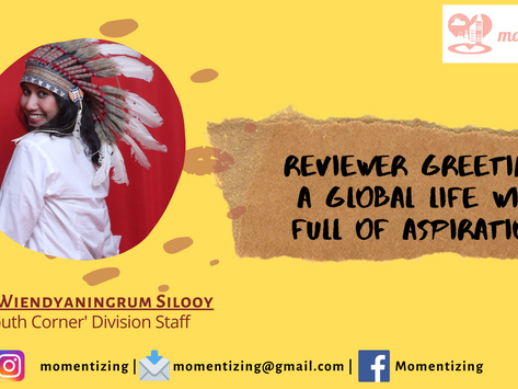 Reviewer Greetings: A Global Life with Full of Aspirations