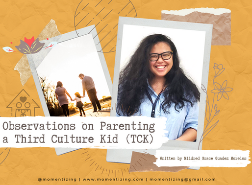 Observations on Parenting a Third Culture Kid