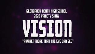 2020 Glenbrook North Variety Show - Vision - Act 1