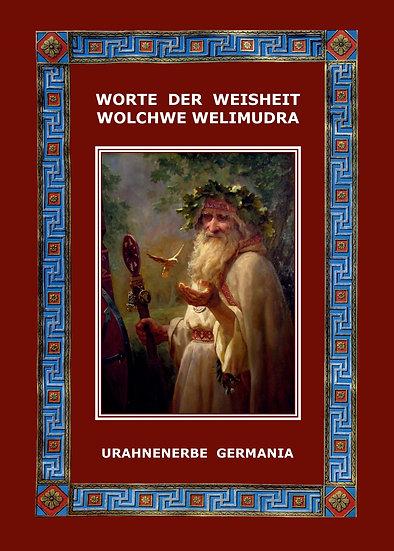 WORTE DER WEISHEIT- WOLCHWE WELIMUDRA