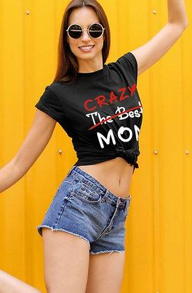 Crazy Mom Tee