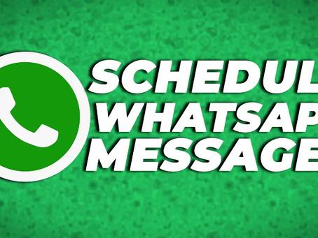 Android या ios में WhatsApp messages कैसे schedule करें ?