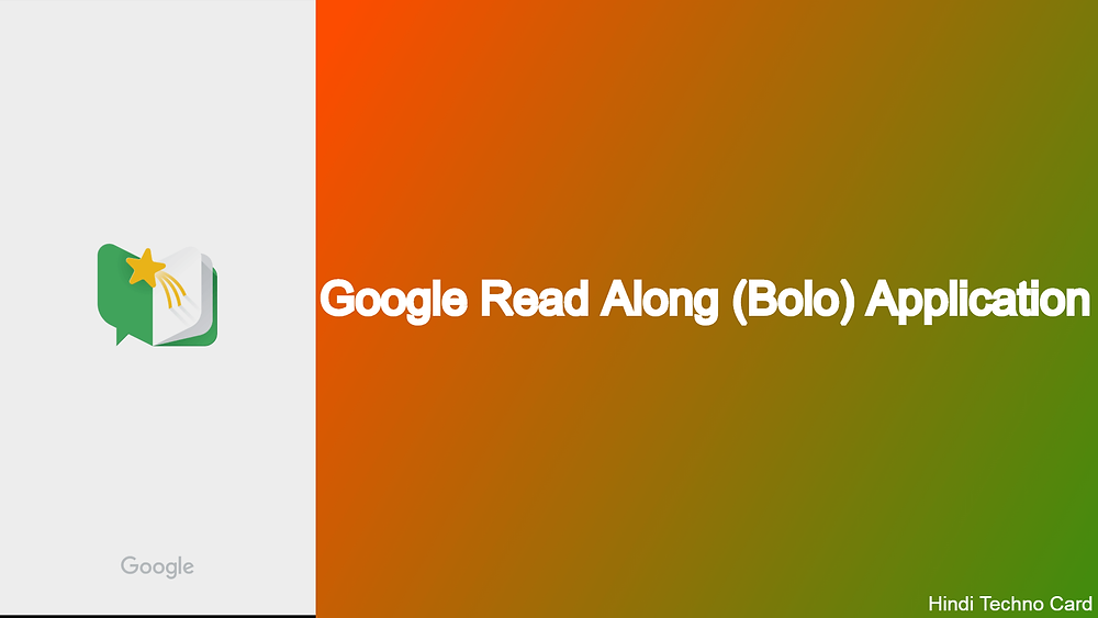 Google Read Along (Bolo) app in hindi