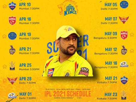 आ गया Chennai Super Kings IPL 2021 का schedule। जानिए कब और किस के साथ है मैच।