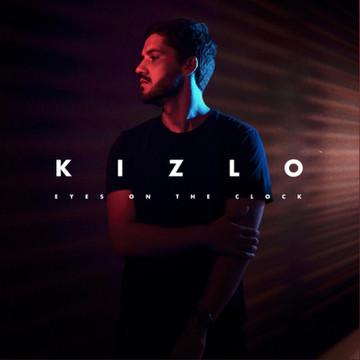 Kizlo - Eyes On The Clock