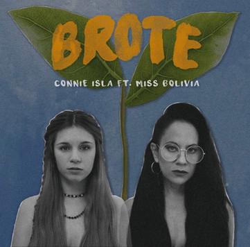 Connie Isla feat. Miss Bolivia - Brote
