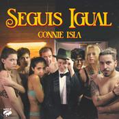 Connie Isla - Seguis Igual