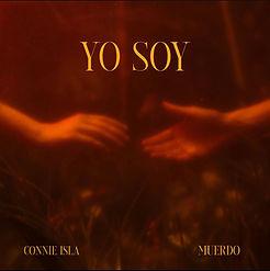 Connie Isla x Muerdo - Yo Soy.jpg