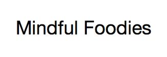 Mindful Foodies-Prepared Meals
