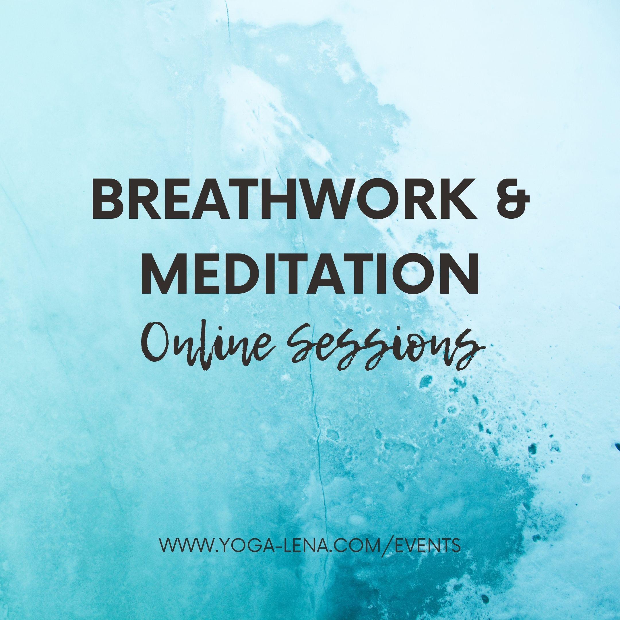 Breathwork & Meditation Online Sessions
