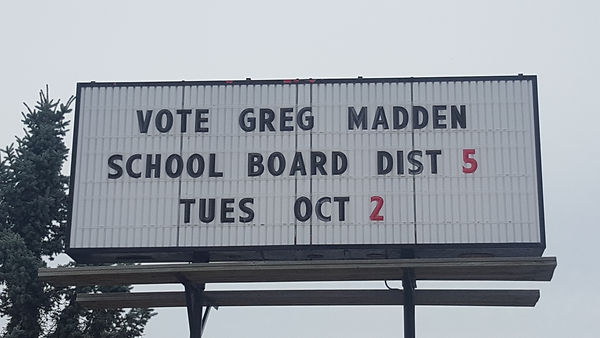 Vote Greg Madden School Board OCT 2.jpg