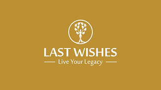 Last Wishes Live Your Legacy