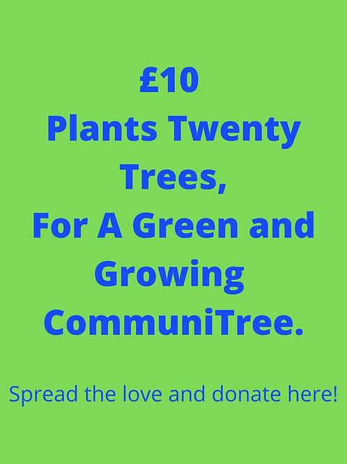 £10 for Twenty Trees