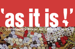 Founder /Curator As It Is Exhibition