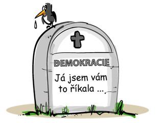 Demokracii ano, ale tu naši.