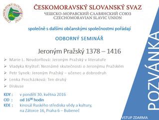 Pozvánka na odborný seminář - Jeroným Pražský, pondělí 30.5.2016 v 16:00 hod. v Praze