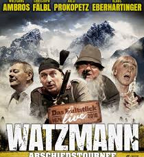 Watzmann Abschiedstournee