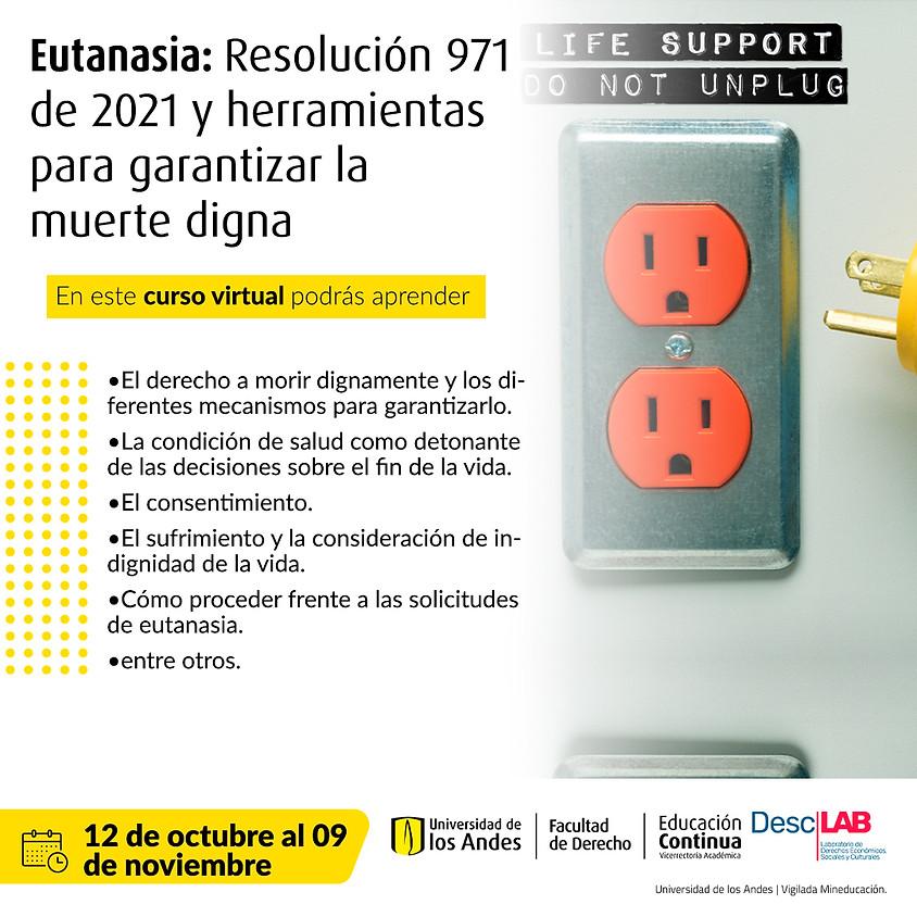 Curso virtual | Eutanasia: Resolución 971 de 2021 y herramientas para garantizar la muerte digna