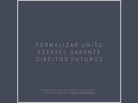 Formalizar União Estável garante direitos futuros