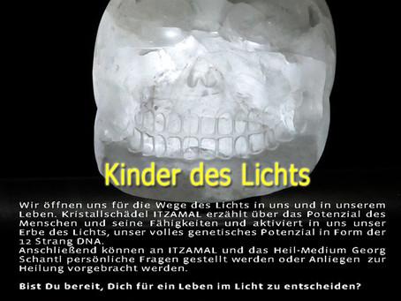 """Kristallschädel ITZAMAL - Channeling & Heilkreis """"Kinder des Lichts"""""""
