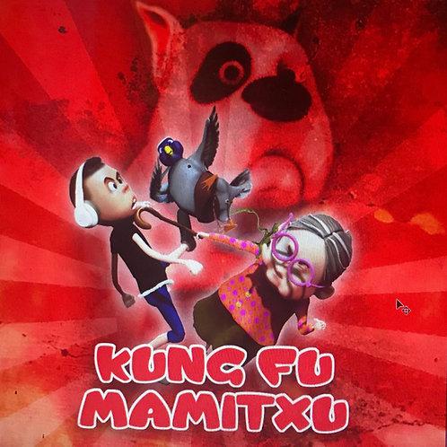 Kung Fu Mamitxu