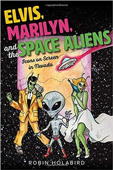 Elvis-Marilyn-SpaceAliens-cover.jpg