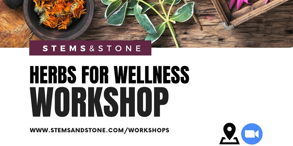 Herbs for Wellness (Noon) VIRTUAL