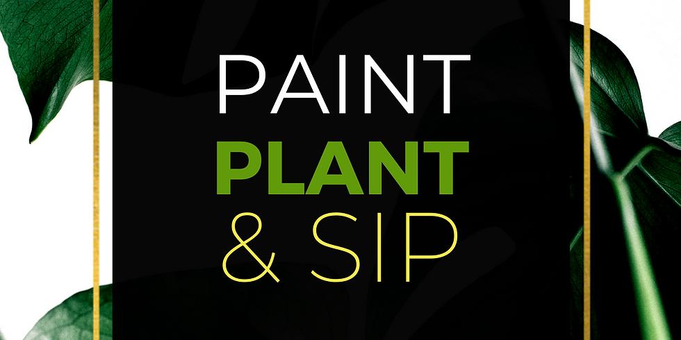 PAINT. PLANT. SIP.