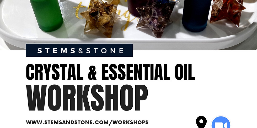 Crystal & Essential Oil Workshop (4pm)