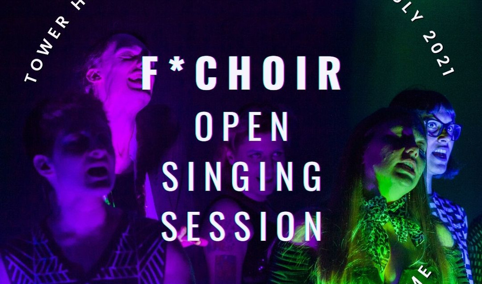 F*Choir Open Singing Session 24th July