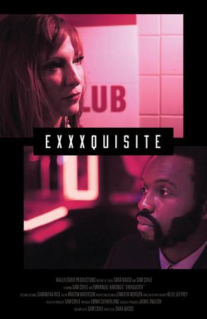 Exxxquisite - Short Film