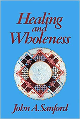 Book Review: Healing and Wholeness by John A. Sanford
