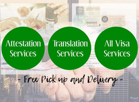 ATTESTATION, TRANSLATION and ALL VISA SERVICES DUBAI-UAE