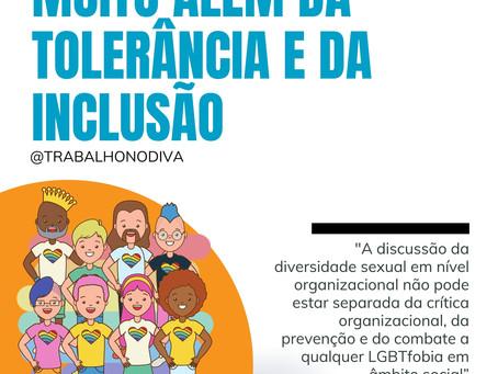 Muito além da tolerância e da inclusão