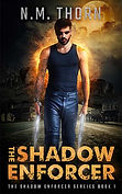 The Shadow Enforcer | Urban Fantasy Series