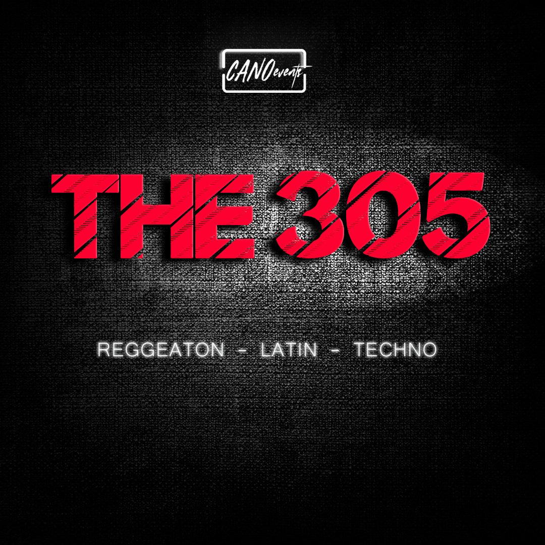 THE 305 reggaeton - Latin - Techno