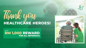 Thank you, Healthcare Heroes: Here's RM1,000 just for you!