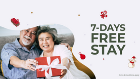 Our Gift to You: 7-days free stay for all new admissions