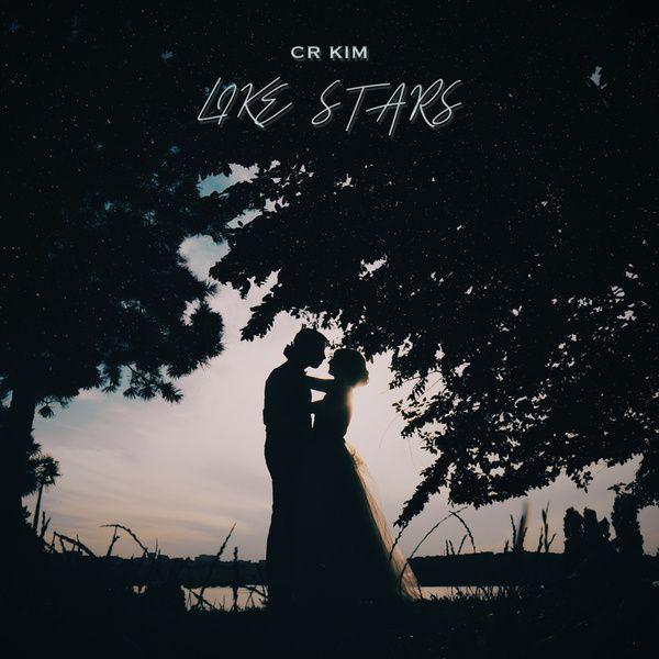 CR Kim _ Like stars