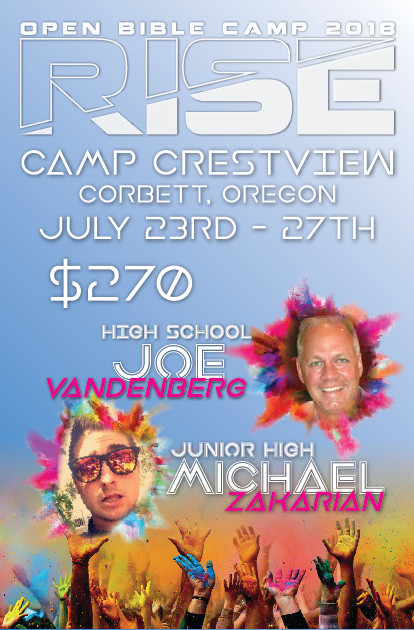 """Open Bible Camp 2018  """"RISE""""  Cost is $270"""