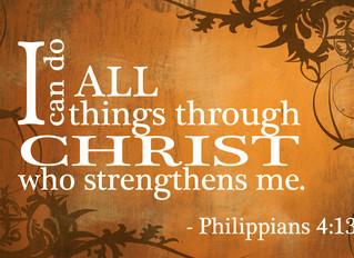 Through Christ Who Strengthens Me